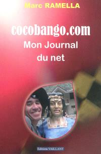 Cocobango.com : mon journal du Net (2000-2011)