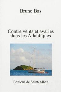 Contre vents et avaries dans les Atlantiques