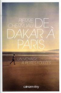 De Dakar à Paris : un voyage à petites foulées