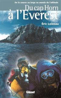 Du cap Horn à l'Everest : de la course au large au monde de l'altitude