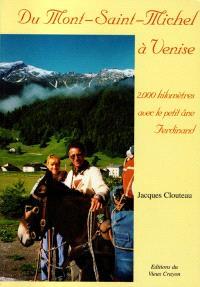 Du Mont-Saint-Michel à Venise : 2.000 kilomètres avec le petit âne Ferdinand