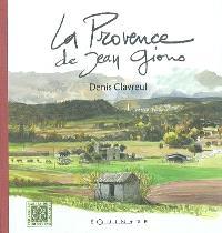 En Provence sur les pas de Giono
