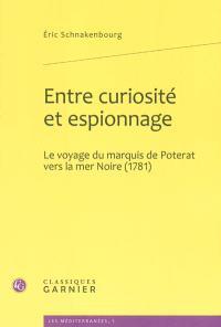 Entre curiosité et espionnage : le voyage du marquis de Poterat vers la mer Noire (1781)