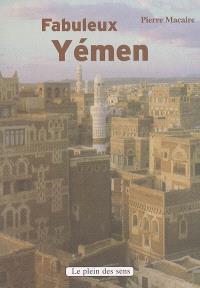 Fabuleux Yémen