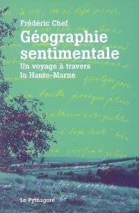 Géographie sentimentale : un voyage à travers la Haute-Marne