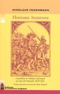Histoire indienne : l'expédition de Nikolaus Federmann au coeur du Venezuela (1530-1531)