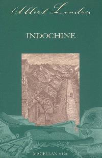 Indochine : récit