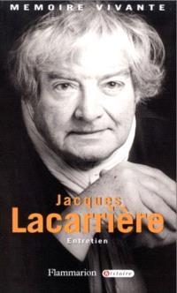 Jacques Lacarrière : entretiens avec Jean Lebrun