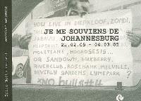 Je me souviens de Johannesburg : 21.02.05-04.03.05