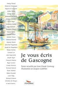 Je vous écris de Gascogne