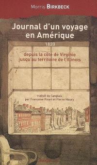Journal d'un voyage en Amérique, depuis la côte de Virginie jusqu'au territoire de l'Illinois