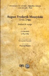 Journal de voyage. Volume 1, La France : 1784-1785