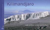 Kilimandjaro : toit de l'Afrique = roof of Africa