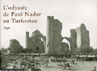 L'odyssée de Paul Nadar au Turkestan, 1890