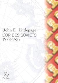 L'or des Soviets (1928-1937)
