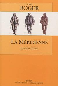 La méridienne : Saint-Malo Bamako