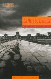 La nuit du dragon : voyages en Indochine