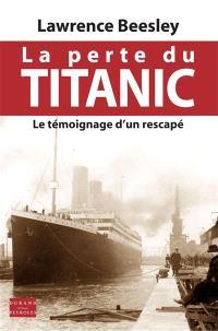La perte du Titanic : le témoignage d'un rescapé