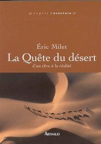 La quête du désert : d'un rêve à la réalité