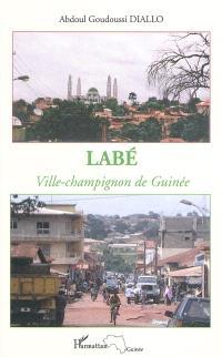 Labé : ville-champignon de Guinée