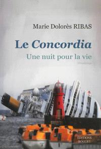 Le Concordia : une nuit pour la vie