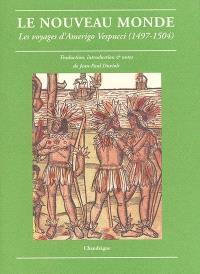 Le Nouveau Monde : les voyages d'Amerigo Vespucci (1497-1504)