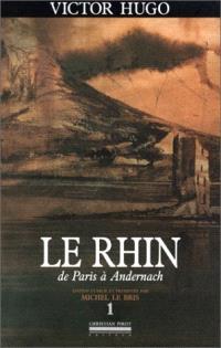 Le Rhin. Volume 1