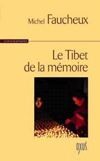 Le Tibet de la mémoire
