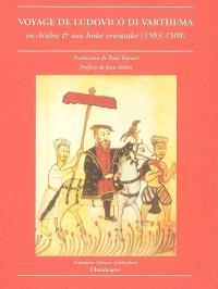 Le voyage de Ludovico di Varthema : en Arabie et aux Indes orientales (1503-1508)