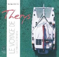 Le voyage de Thétys. Volume 1, De Marseille à Panama : mars 2008-avril 2009