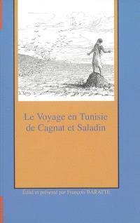 Le voyage en Tunisie de R. Cagnat et H. Saladin