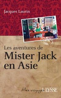 Les aventures de Mister Jack en Asie