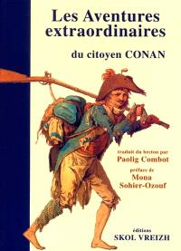 Les aventures extraordinaires du citoyen Conan : autobiographie, 1765-1834