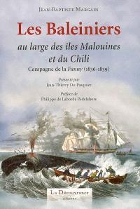 Les baleiniers au large des îles Malouines et du Chili : campagne de la Fanny (1836-1839)