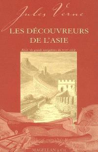 Les découvreurs de l'Asie : récit : les grands navigateurs du XVIIIe siècle