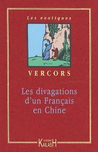 Les divagations d'un Français en Chine
