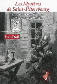 Les mystères de Saint-Pétersbourg : histoire de tous les repus et de tous les affamés : 1877