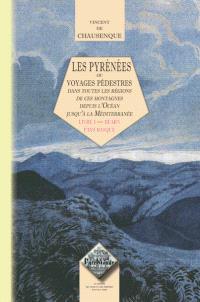 Les Pyrénées ou Voyages pédestres dans toutes les parties de ces montagnes depuis l'Océan jusqu'à la Méditerranée. Volume 1, Béarn, Pays basque
