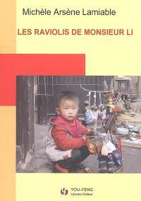 Les raviolis de Monsieur Li : journal d'une étonnée en Chine