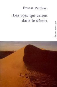 Les voix qui crient dans le désert : souvenirs d'Afrique