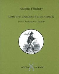 Lettre d'un chercheur d'or en Australie