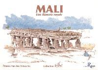 Mali : une flânerie royale