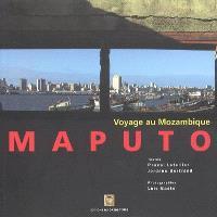 Maputo : voyage au Mozambique