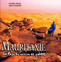 Mauritanie : le pays du million de poètes