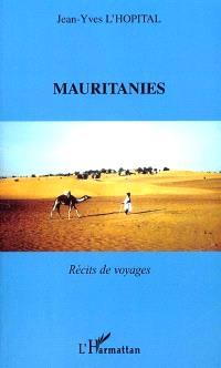 Mauritanies : récits de voyages