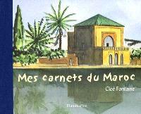 Mes carnets du Maroc