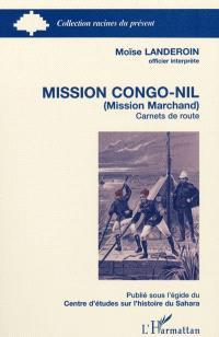 Mission Congo-Nil (mission Marchand) : carnets de route