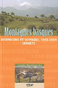 Montagnes basques : ascensions et voyages 1958-2008 : carnets