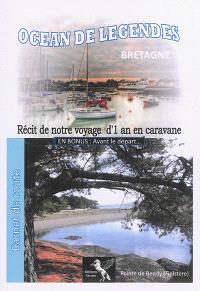 Océan de légendes, Carnet de route, Bretagne