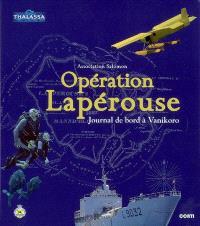 Opération Lapérouse : journal de bord à Vanikoro